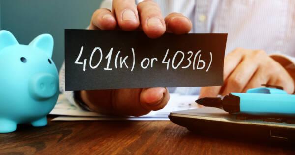 403b vs 401k Plans: What's Better For Retirement